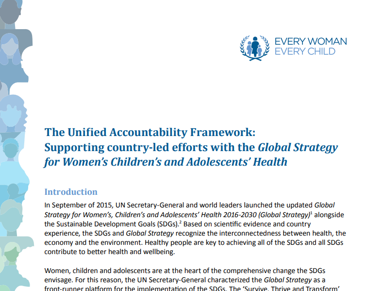 """The Unified Accountability Framework: Supporting country-led efforts with the Global Strategy for Women's Children's and Adolescents' Health"""