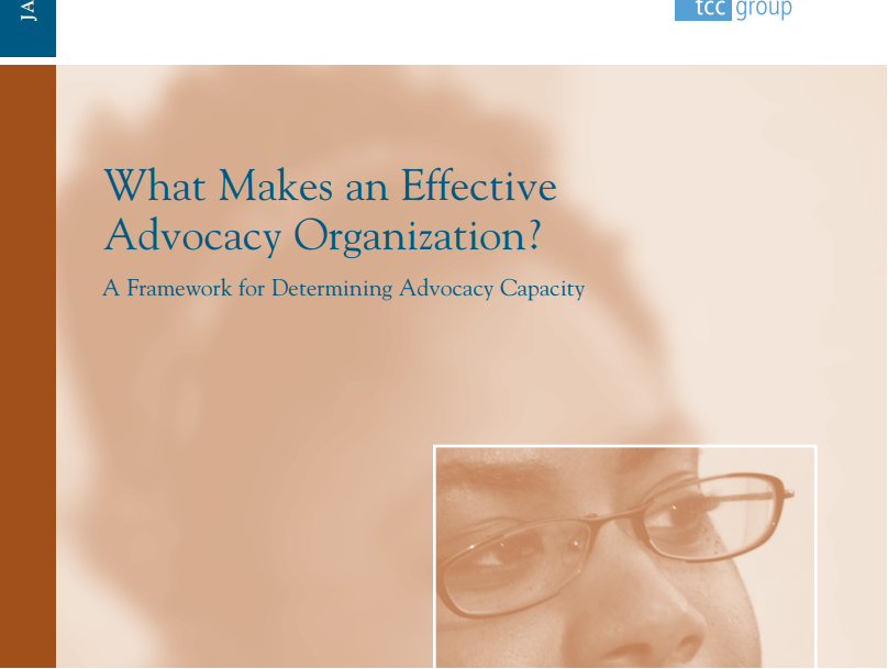 What Makes an Effective Advocacy Organization? A Framework for Determining Advocacy Capacity