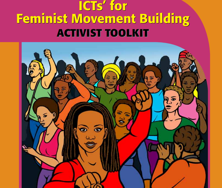 ICTs' for Feminist Movement Building